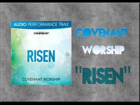 Covenant Worship - Risen (Instrumental)
