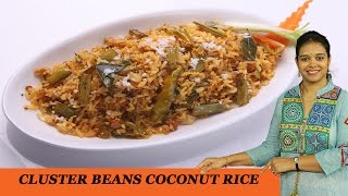 Cluster Beans Coconut Rice - Mrs Vahchef