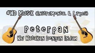 Download lagu PETERPAN KU KATAKAN DENGAN INDAH HD MUSIK MP3