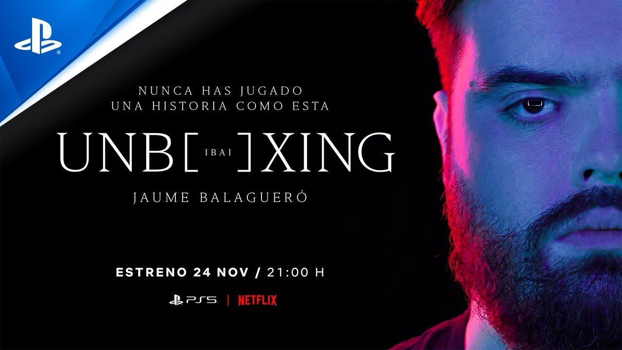Unboxing Ibai - Tráiler | PlayStation España