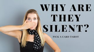 Why are they silent? 😶 Will they contact me? Pick a Card Tarot
