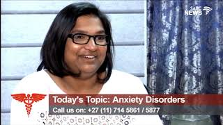 Health Talk - Anxiety disorders : 03 August 2019