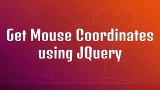 Get Mouse Coordinates using JQuery