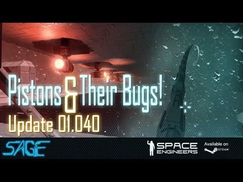 Space Engineers, Pistons, Blast Doors, and BUGS! (Update 01.040)