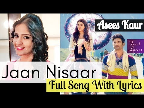 Jaan Nisaar Female Version Lyrics Asees Kaur Kedarnath Sara Ali Khan Mp3