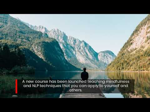 Transform Your Career With Online Mindfulness & NLP Training