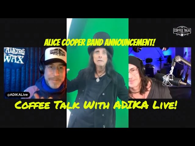 Alice Cooper in the Trenches With Ryan Roxie | Coffee Talk ADIKA Live!