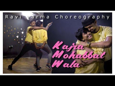 "Ravi Varma Choreography | ""Kajra Mohabbat Wala"" dance | Cover music by Sachet Tandon"