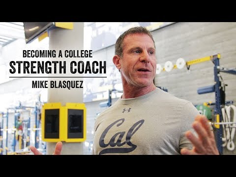 Becoming A College Strength Coach | Mike Blasquez | JTSstrength.com