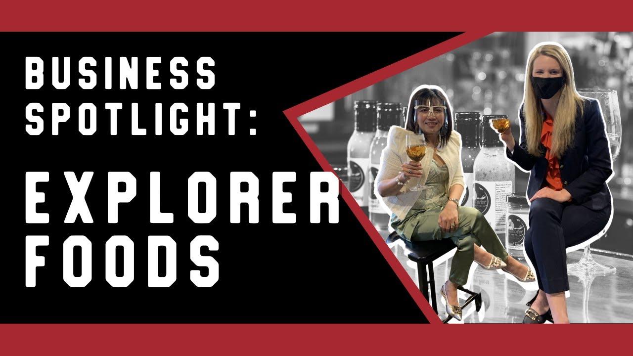 Business Spotlight: Explorer Foods