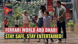 Ferrari World Abu Dhabi | Stay Safe, Stay Entertained!