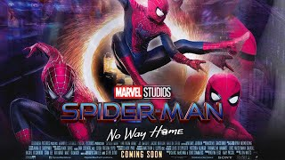 Spider-Man No Way Home Tobey & Andrew CONFIRMED! Plot LEAK Story Updates