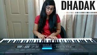 Dhadak - Title Track | Ajay-Atul | PIANO COVER