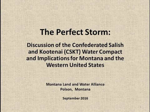 CSKT Water Compact:  The Perfect Storm