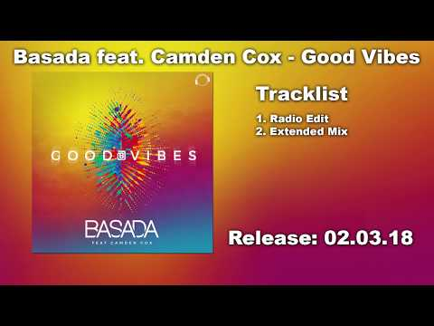 Basada feat. Camden Cox - Good Vibes (Radio Edit)