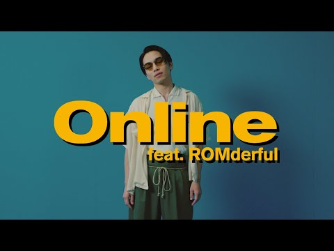 Youtube: Online feat. ROMderfu / SIRUP