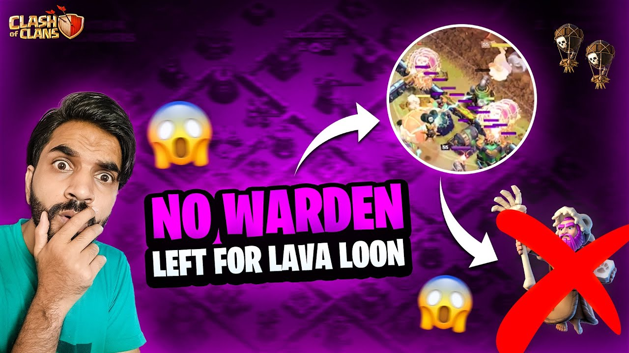 Insane Lava Loon Without Warden In Clash Of Clans | COC