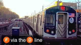⁴ᴷ F Train via the D Line Action