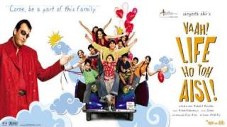 Vaah Life Ho Toh Aisi | Offical Hindi Movie Trailer