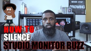 HOW TO STOP THAT ANNOYING STUDIO MONITOR SPEAKER BUZZ FOR FREE