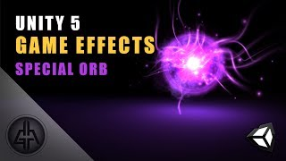 Unity 5 - Game Effects VFX - Glowing Orb