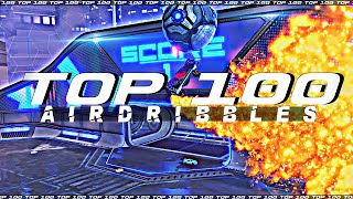 ROCKET LEAGUE TOP 100 AIR DRIBBLES