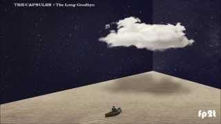 The Capsules • The Lonely End