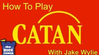 How to Play Catan - with Jake Wylie