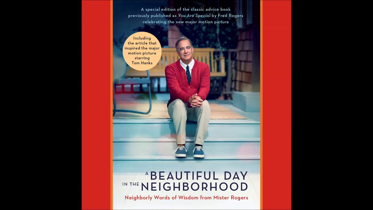 A Beautiful Day In The Neighborhood By Fred Rogers Audiobook Excerpt Youtube
