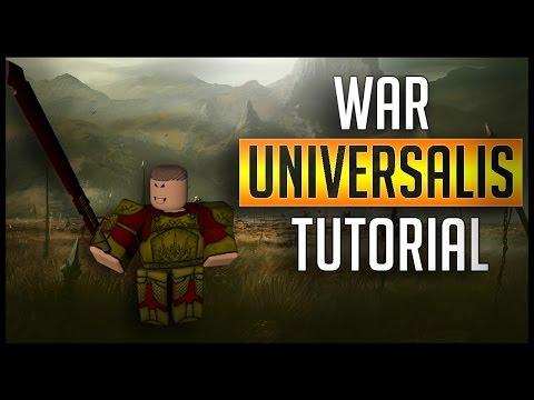 WAR UNIVERSALIS TUTORIAL TOTAL WAR IN ROBLOX ? - ROBLOX War Universalis  Tutorial