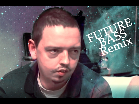 Psycho Andreas FUTURE BASS REMIX