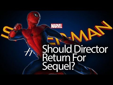 Spider-Man Homecoming Director In Talks To Return For Sequel, But Should He?