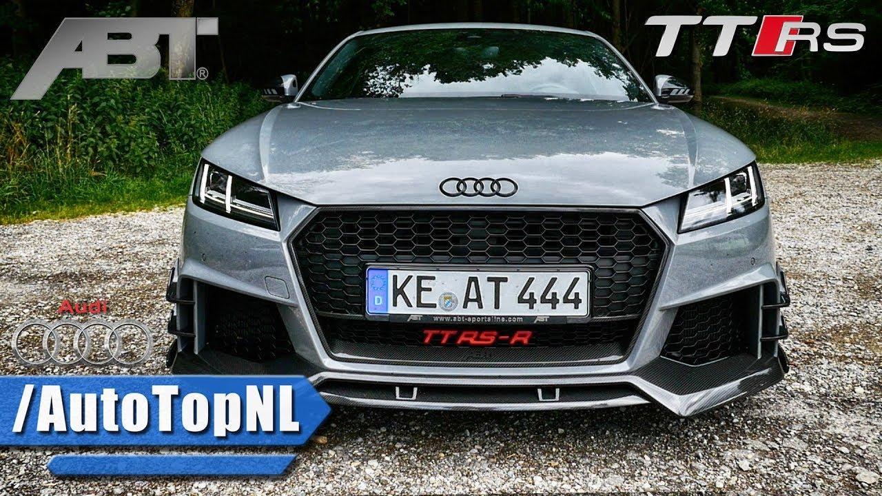 Audi Tt Rs R Abt 2 5 Tfsi 500hp Looks Sound Revs Drive By Autotopnl