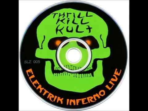 My Life With The Thrill Kill Kult - Nervous Xians (Elektrik Inferno Live)