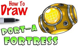 How to Draw the Port-A-Fortress | Fortnite
