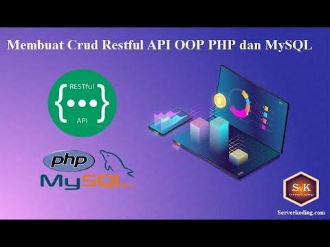 Membuat Crud Restful API OOP PHP dan MySQL