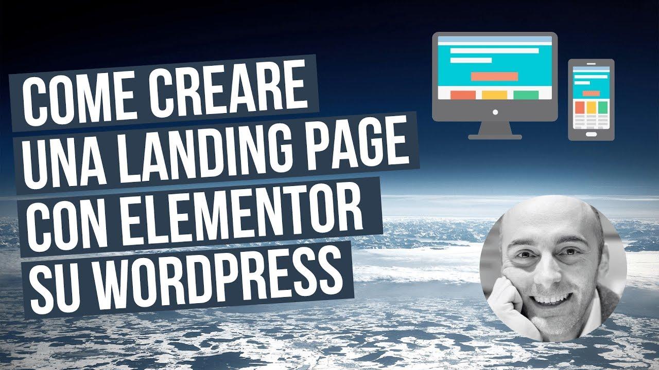 Creare una landing page con Elementor su WordPress (guida passo passo)