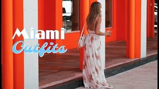OOTW : MIAMI | Outfit Ideas for Spring/Summer