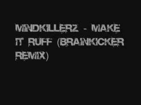 Mindkillerz - Make It Ruff