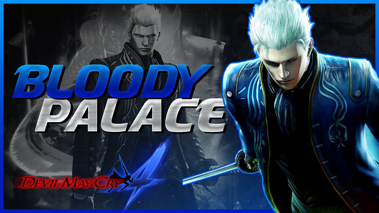 DEVIL MAY CRY 4 SE - Bloody Palace (Vergil) 101/101