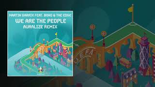Martin garrix feat. bono & the edge - we are the people (euro 2020)(auralize remix) mp3