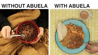 Without Abuela Vs. With Abuela