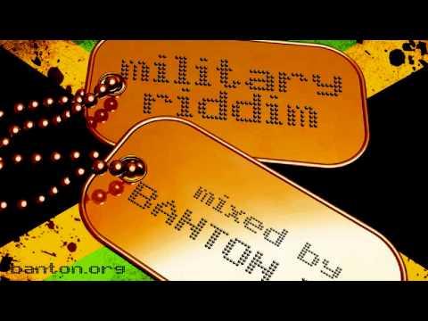 Military Riddim mixed by Banton Man