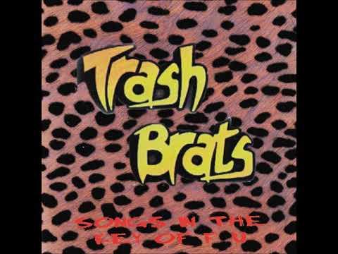 Trash Brats -