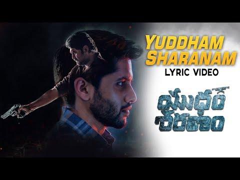 Yuddham Sharanam Full Song With Lyrics - Yuddham Sharanam Songs   Naga Chaitanya,Lavanya Tripathi