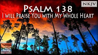 Psalm 138 Song quotI will Praise You with My Whole Heartquot Christian Praise Worship w Musica