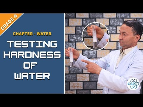 How To Test The Hardness Of Water? Class-9
