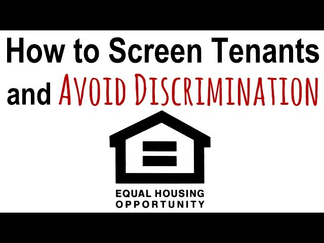 Screen Tenants and Avoid Discrimination |  Landlord Tips
