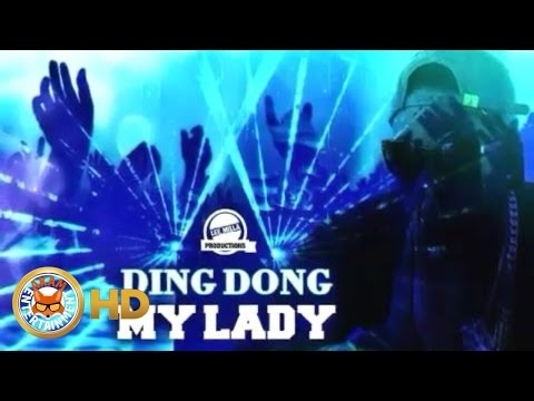 Ding Dong - My Lady [Club Life Riddim] September 2016