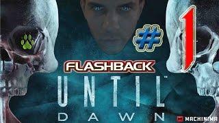 Until Dawn (Flashback) en Español - Parte 1 - Reparando el futuro!!!